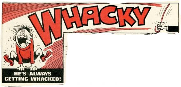 Whacky